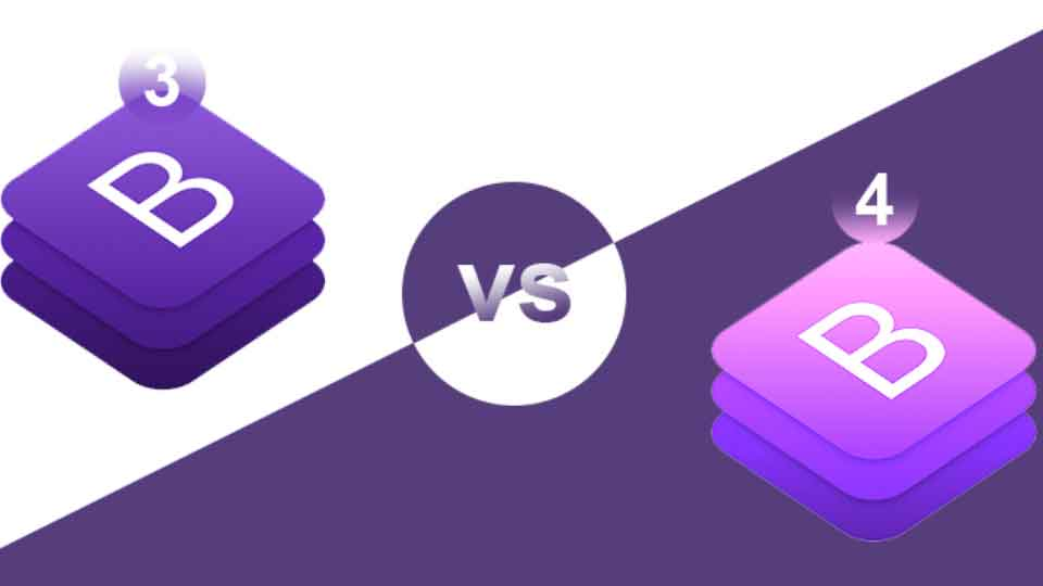 What's the difference between Bootstrap 3 Vs Bootstrap 4? Which one to choose from?